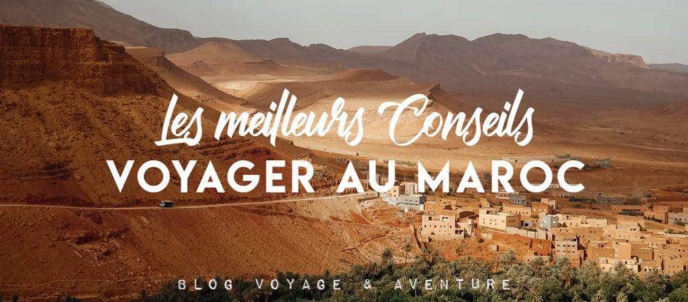 Bien préparer son voyage au Maroc